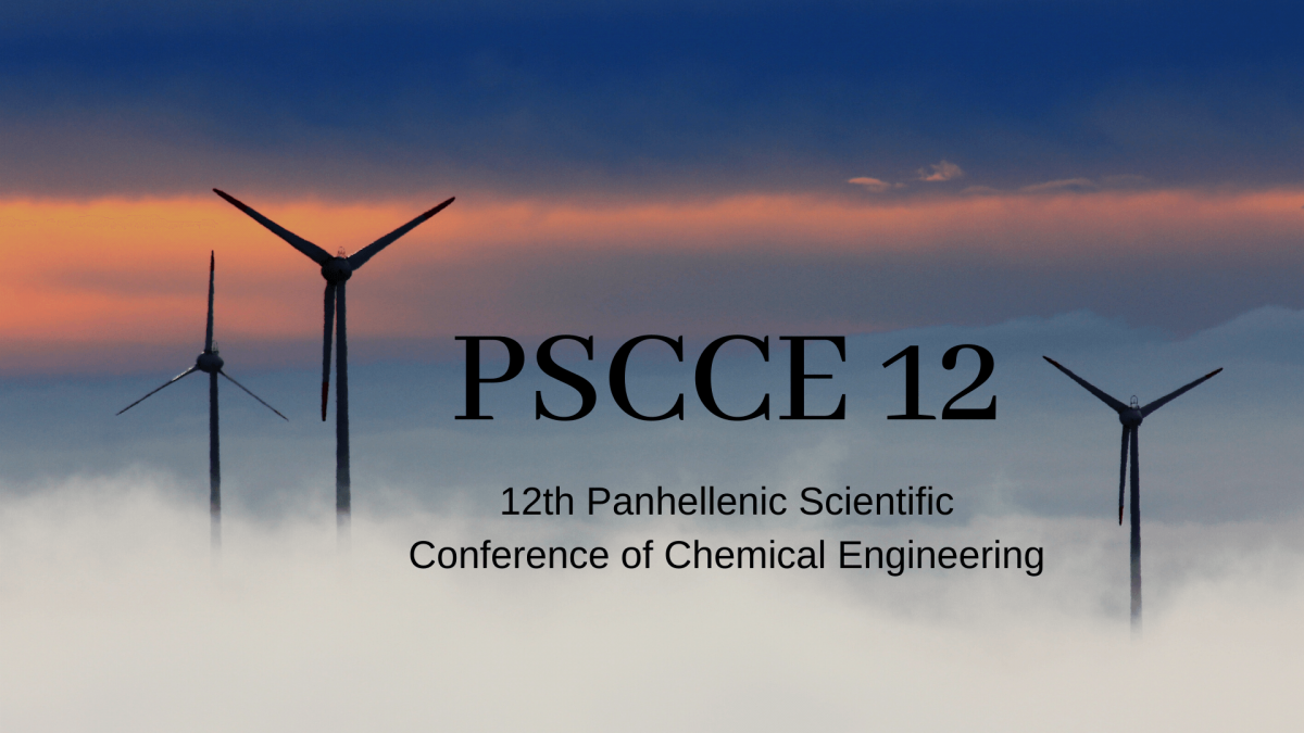 PSCCE 12: Panhellenic Scientific Conference of Chemical Engineering